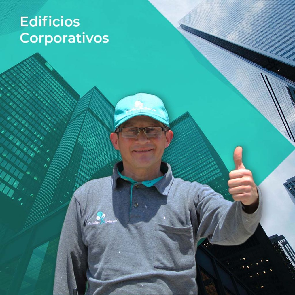 Aseo y limpieza en Edificios Corporativos - Misión Servir