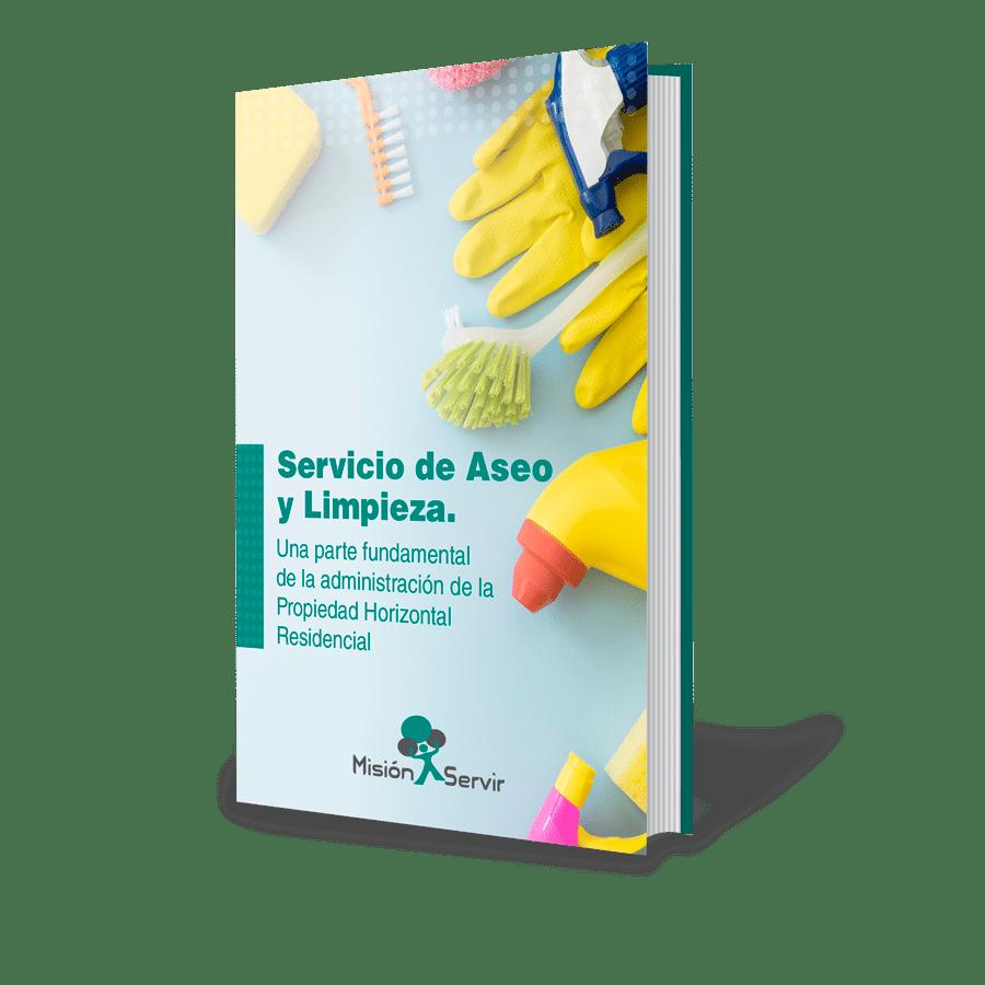 Ebook - Servicio de Aseo y Limpieza, una parte fundamental de la Propiedad Horizontal Residencial - Misión Servir