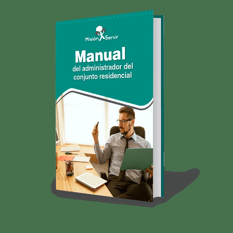 Ebook - Manual del Administrador del Conjunto Residencial - Misión Servir