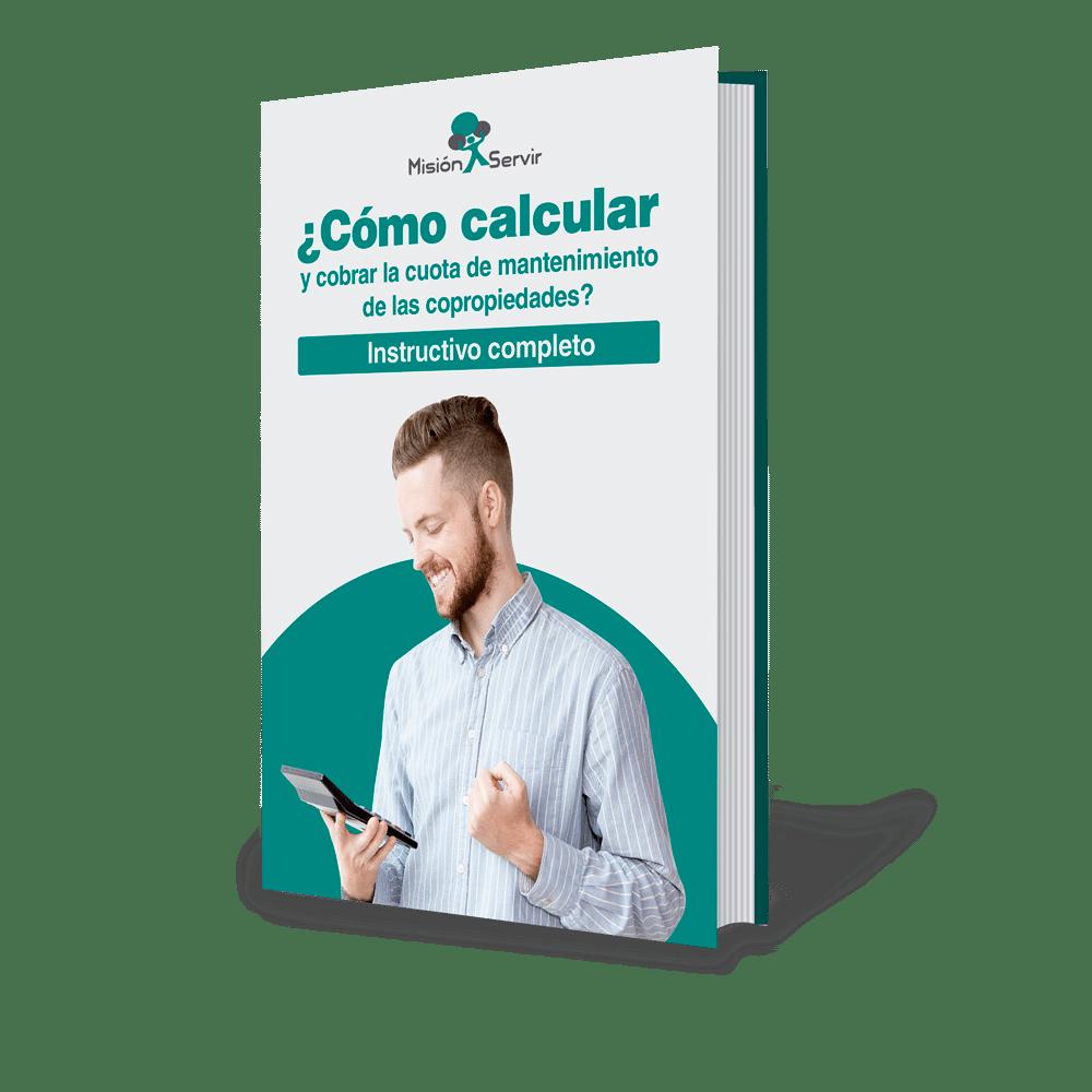 Ebook - ¿Cómo calcular y cobrar la cuota de mantenimiento de las Copropiedades?